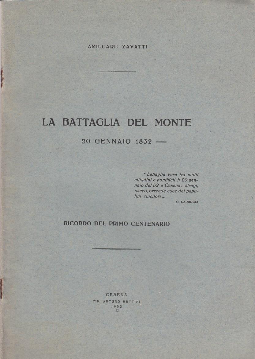 La battaglia del monte 20 Gennaio 1832. Ricordo del primo centenario