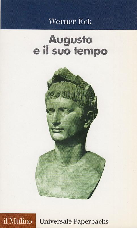 Augusto e il suo tempo